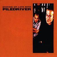 Staying Up Late With… Piledriver – Kanskje neste gang?