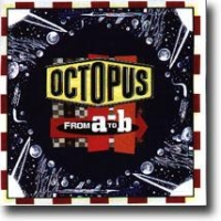 From A To B – From Octopus' garden…