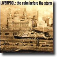 Liverpool: The Calm Before The Storm – To band fra én by…