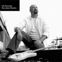 Ole Staveteig Plays Jimi Hendrix – Strålende håndverk