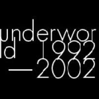 Underworld 1992-2002 – Av en annen verden
