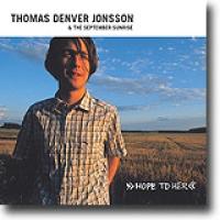 Hope To Her – Denver Jonssons ilddåp