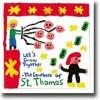 Let's Grow Together – The Comeback Of St. Thomas – Selvstendig Thomas på egenhånd