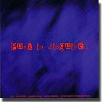 Punk In Disguise – Koselig samling