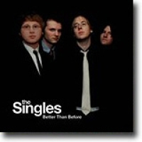 Better Than Before – The Singles: Et singelband
