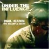 Under The Influence – Gjennomført rotete