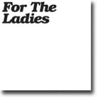 For The Ladies – Vanskelig å elske