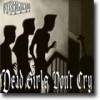 Dead Girls Don't Cry – Ensformig dødsflørt