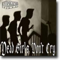 Dead Girls Don't Cry – Ensformig dødsflørt
