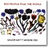 Bad People Rule The World – Lo-fi til å bli glad i