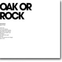 Oak Or Rock – Ja takk, begge deler