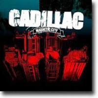 Magnetic City – Magnetiske Cadillac