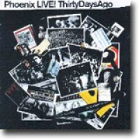 Thirty Days Ago – Instant Phoenix