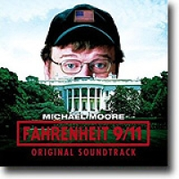 Fahrenheit 9/11 – Original Soundtrack – Sprikende soundtrack
