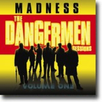 The Dangermen Sessions Volume One – Tullete covergalskap