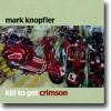 Kill To Get Crimson – Knopfler på sedvanlig vis