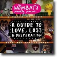 A Guide To Love, Loss & Desperation – Festlig pungdyrpop