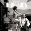 The Big Show – Mye hverdag, lite helg