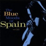 The Blue Moods Of Spain – Kan knapt beskrives med ord