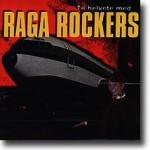 Til Helvete Med Raga Rockers – Til helvete på første klasse
