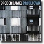 Cruel Town – Tilbake i kanonform