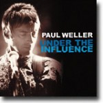 Paul Weller – Under The Influence – Variert og underholdende