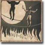 The Man On The Burning Tightrope – En velbalansert nytelse
