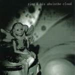 Ring & His Absinthe Cloud – Altfor skranglete