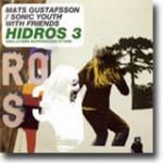 Hidros 3 – Kontinental frijazz med forankring i norsk fjordlandskap