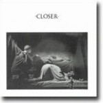 Closer – Dyster klassiker