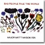Bad People Rule The World – Lo-fi til å bli glad i