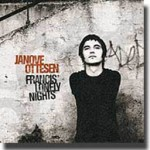 Francis' Lonely Nights – Pene og jevne Janove