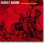 Chávez Ravine – Cooder gjenoppdager en svunnen tid