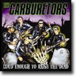 Loud Enough To Raise The Dead – Stabile tøffinger