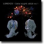 Late Night Déjà Vu – Lorenzo er blitt voksen