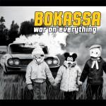 Bokassa - War On Everything